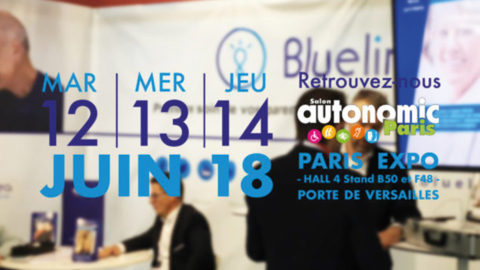 Bluelinea au Salon Autonomic de Paris !